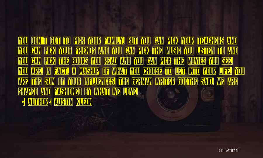 Books And Movies Quotes By Austin Kleon