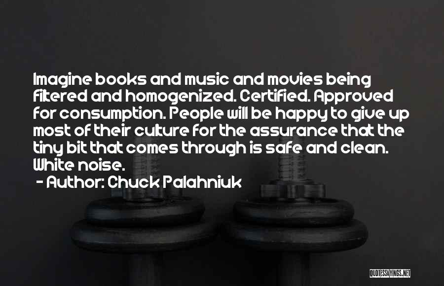 Books And Movies Quotes By Chuck Palahniuk