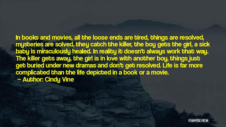 Books And Movies Quotes By Cindy Vine