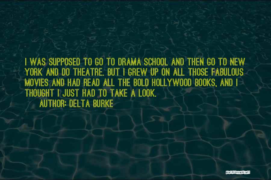 Books And Movies Quotes By Delta Burke