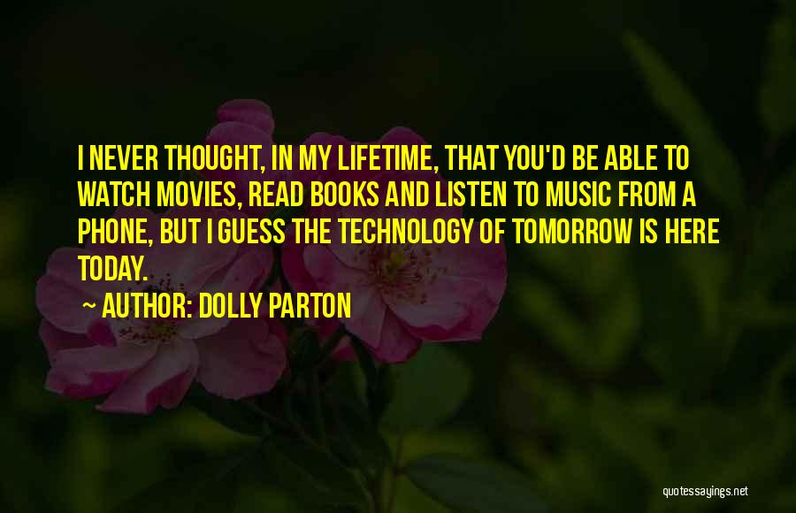 Books And Movies Quotes By Dolly Parton