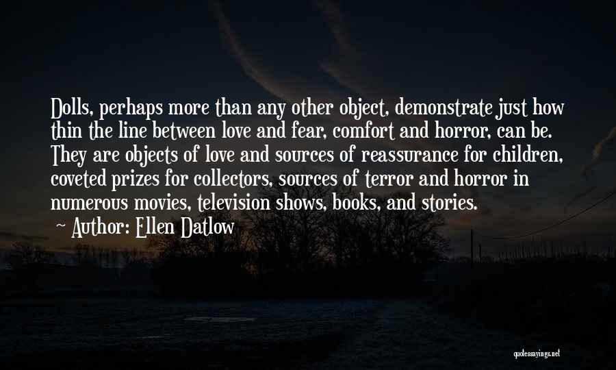 Books And Movies Quotes By Ellen Datlow