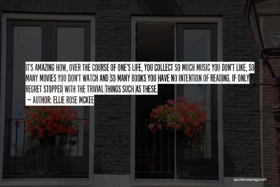 Books And Movies Quotes By Ellie Rose McKee