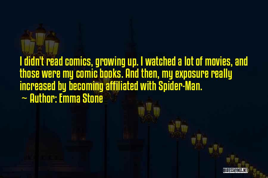 Books And Movies Quotes By Emma Stone