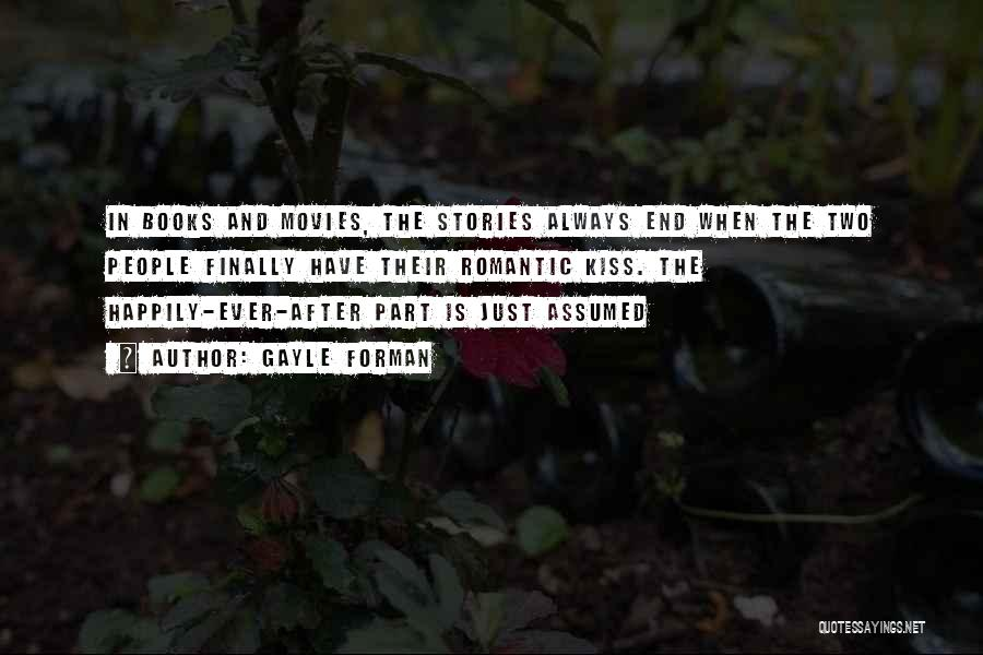 Books And Movies Quotes By Gayle Forman