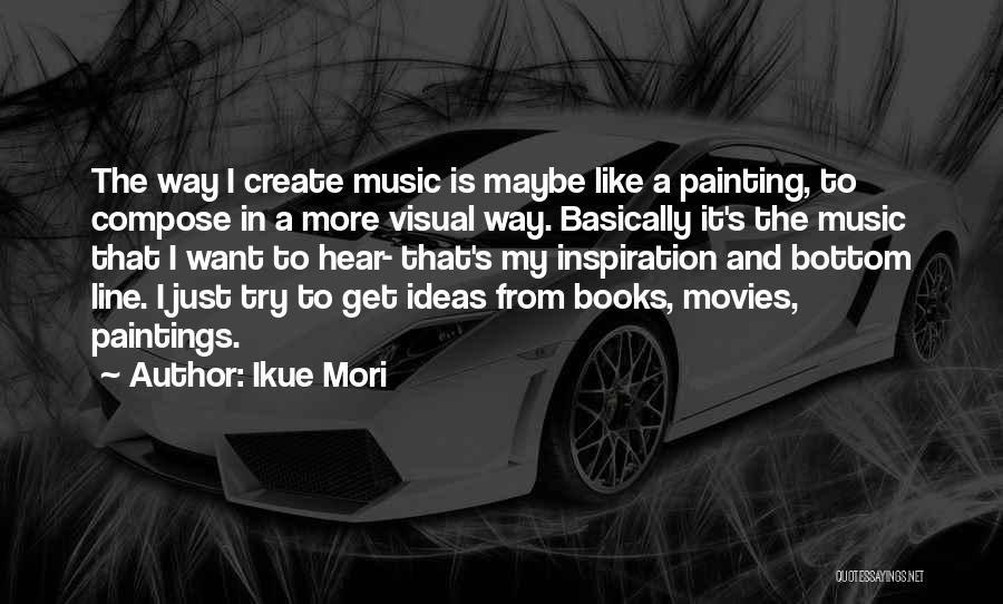 Books And Movies Quotes By Ikue Mori