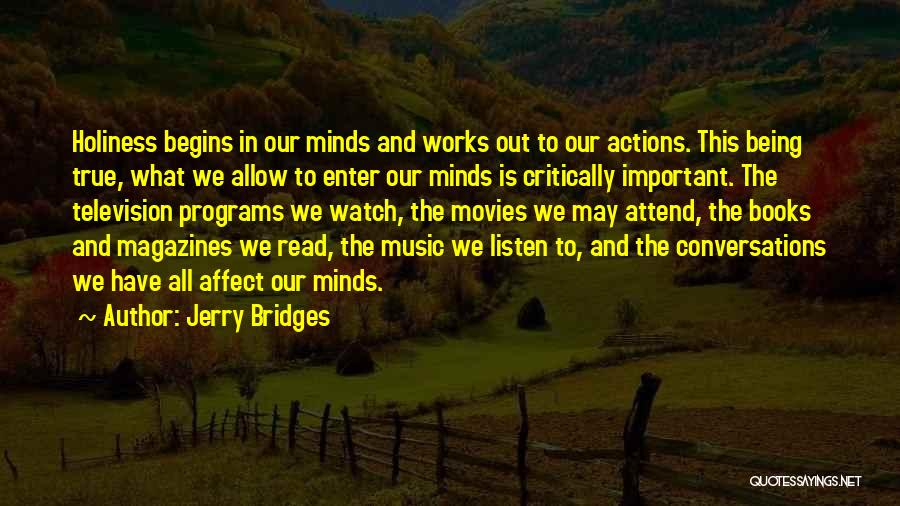 Books And Movies Quotes By Jerry Bridges
