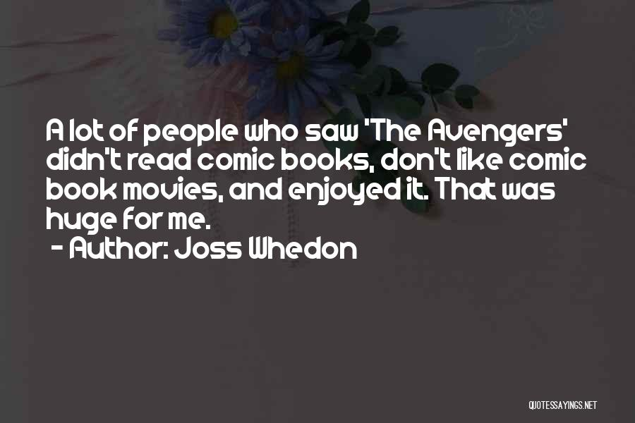 Books And Movies Quotes By Joss Whedon