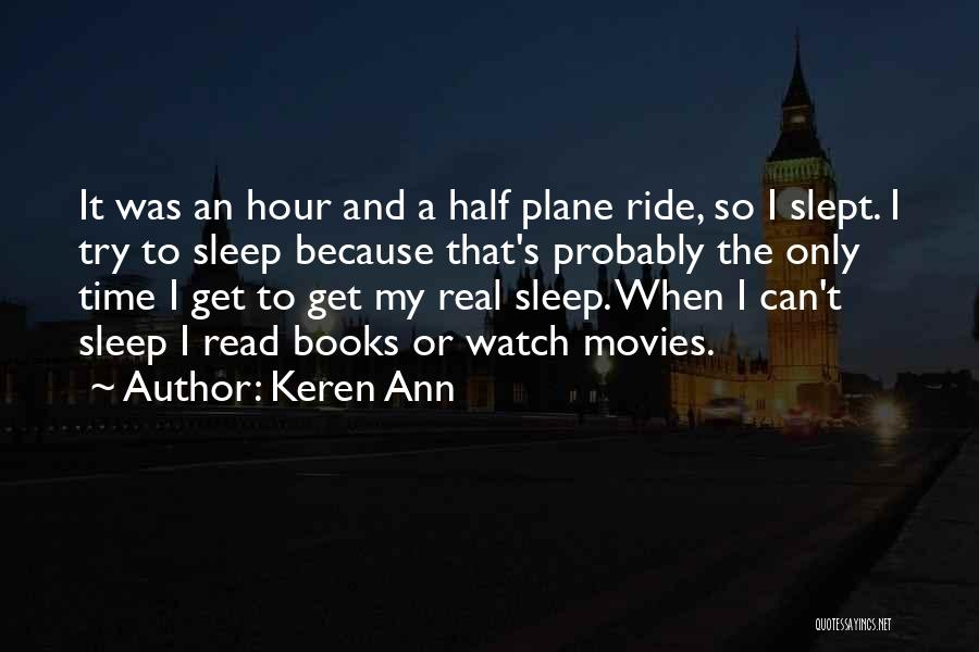 Books And Movies Quotes By Keren Ann