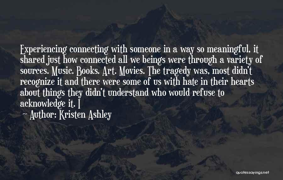 Books And Movies Quotes By Kristen Ashley
