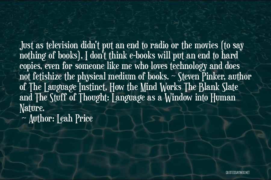 Books And Movies Quotes By Leah Price