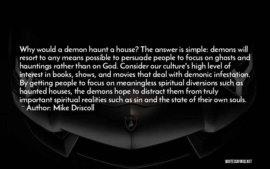 Books And Movies Quotes By Mike Driscoll