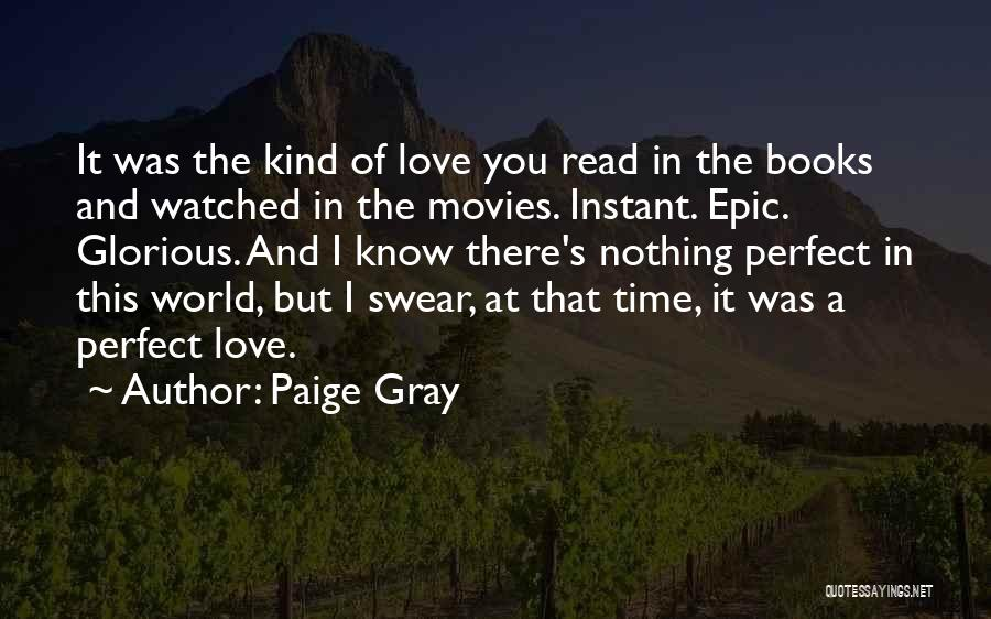 Books And Movies Quotes By Paige Gray