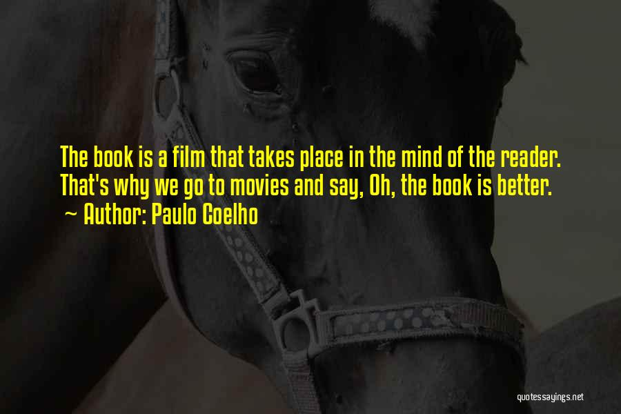 Books And Movies Quotes By Paulo Coelho