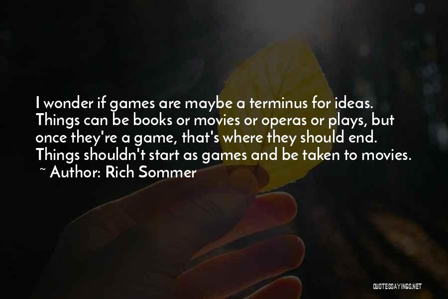 Books And Movies Quotes By Rich Sommer
