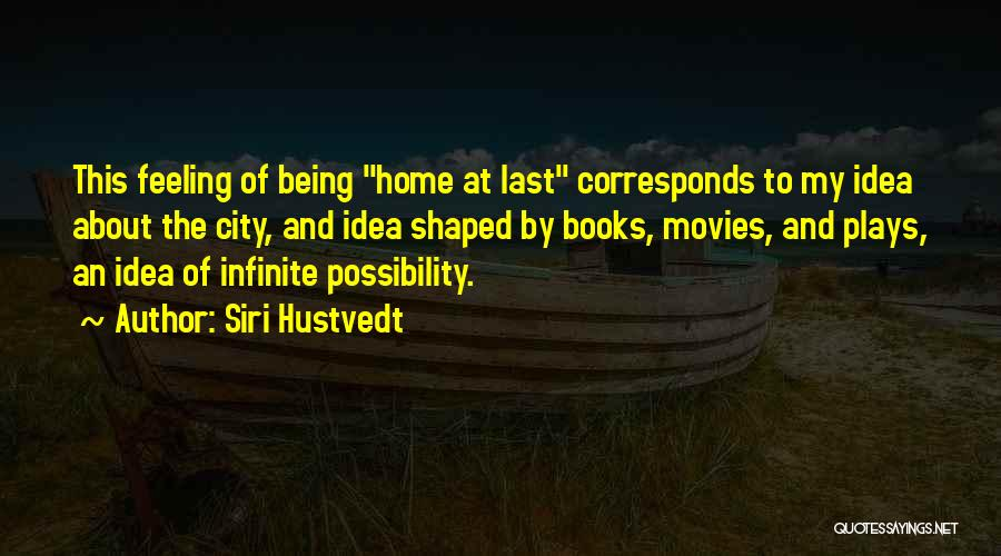 Books And Movies Quotes By Siri Hustvedt
