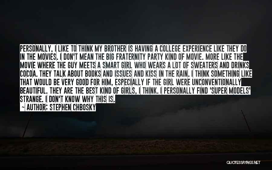 Books And Movies Quotes By Stephen Chbosky