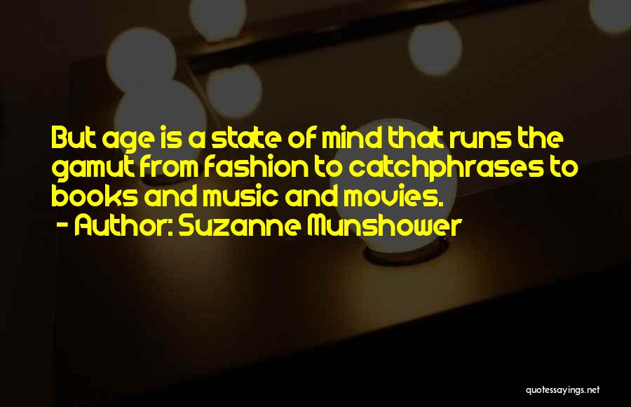 Books And Movies Quotes By Suzanne Munshower