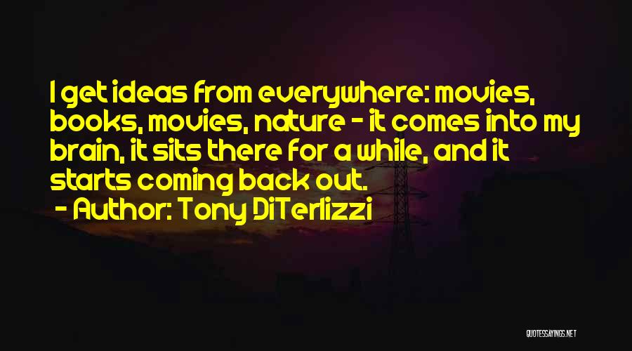 Books And Movies Quotes By Tony DiTerlizzi