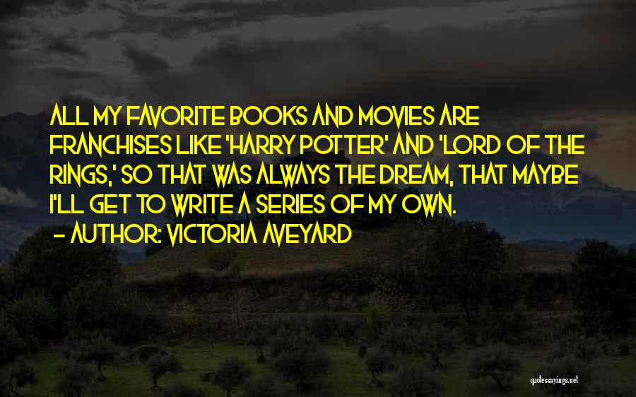 Books And Movies Quotes By Victoria Aveyard