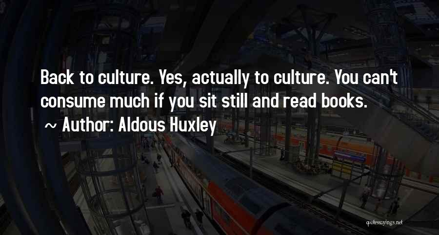 Books In Brave New World Quotes By Aldous Huxley