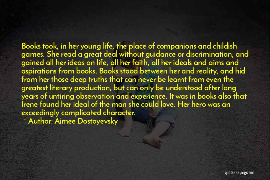 Books On Life Quotes By Aimee Dostoyevsky