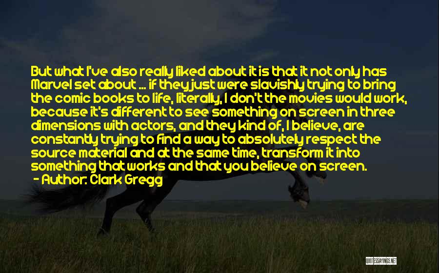 Books On Life Quotes By Clark Gregg