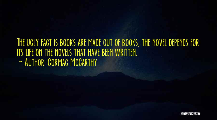 Books On Life Quotes By Cormac McCarthy