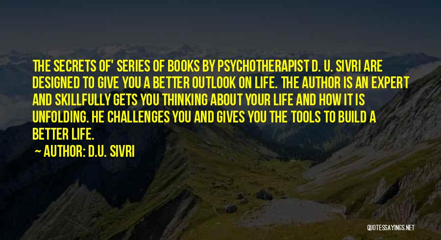 Books On Life Quotes By D.U. Sivri