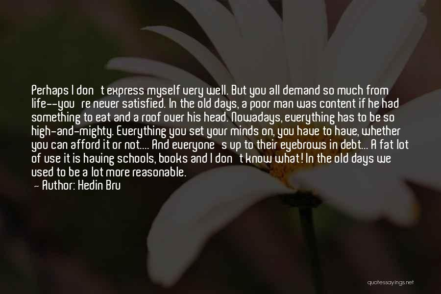 Books On Life Quotes By Hedin Bru