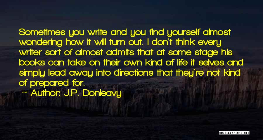 Books On Life Quotes By J.P. Donleavy