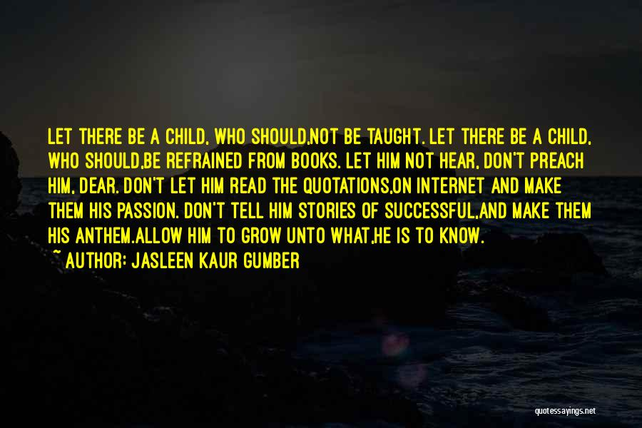 Books On Life Quotes By Jasleen Kaur Gumber