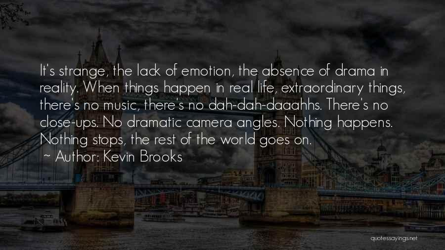 Books On Life Quotes By Kevin Brooks