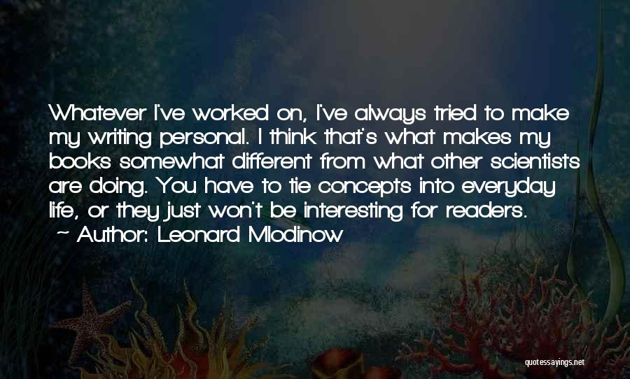 Books On Life Quotes By Leonard Mlodinow