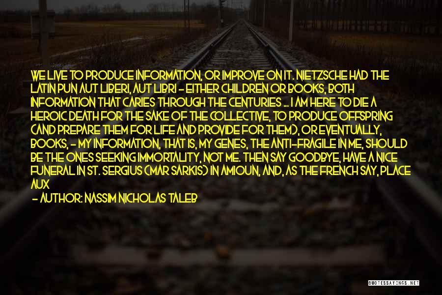 Books On Life Quotes By Nassim Nicholas Taleb