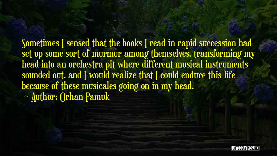 Books On Life Quotes By Orhan Pamuk
