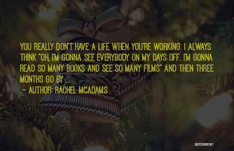 Books On Life Quotes By Rachel McAdams