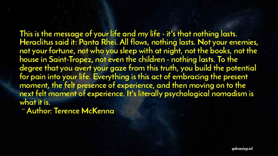 Books On Life Quotes By Terence McKenna
