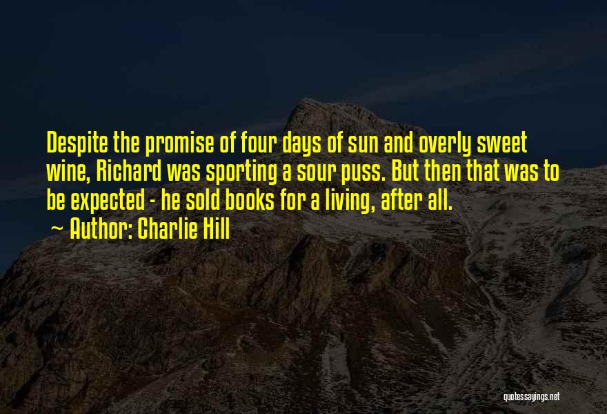 Booksellers Quotes By Charlie Hill