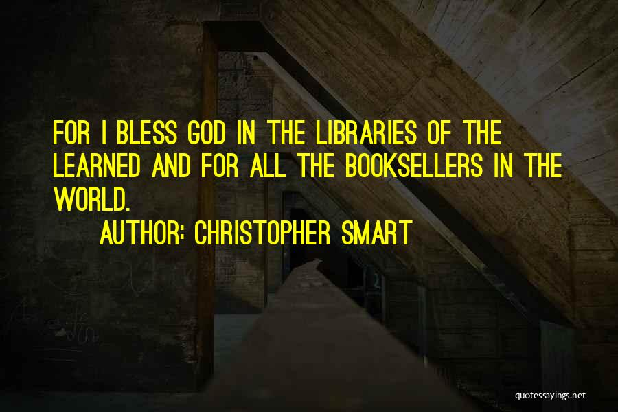 Booksellers Quotes By Christopher Smart