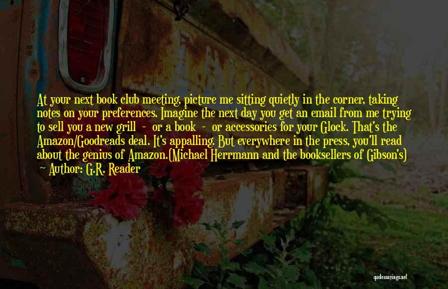 Booksellers Quotes By G.R. Reader
