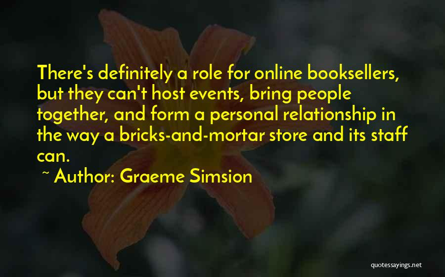 Booksellers Quotes By Graeme Simsion