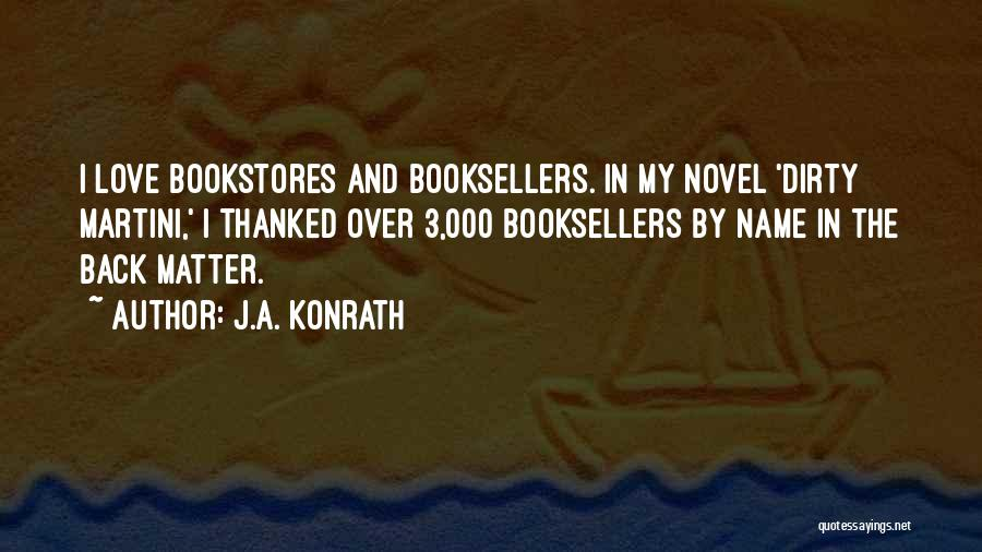 Booksellers Quotes By J.A. Konrath