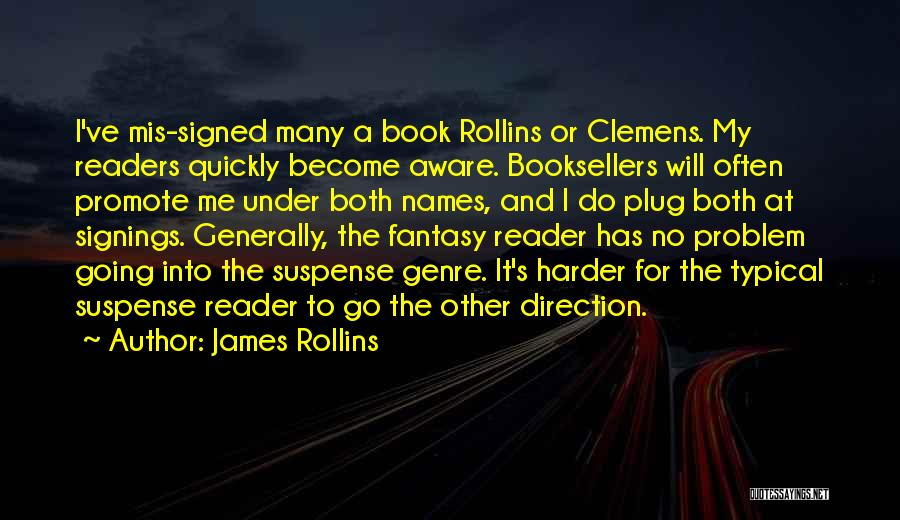 Booksellers Quotes By James Rollins