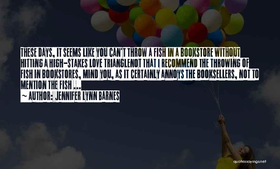 Booksellers Quotes By Jennifer Lynn Barnes