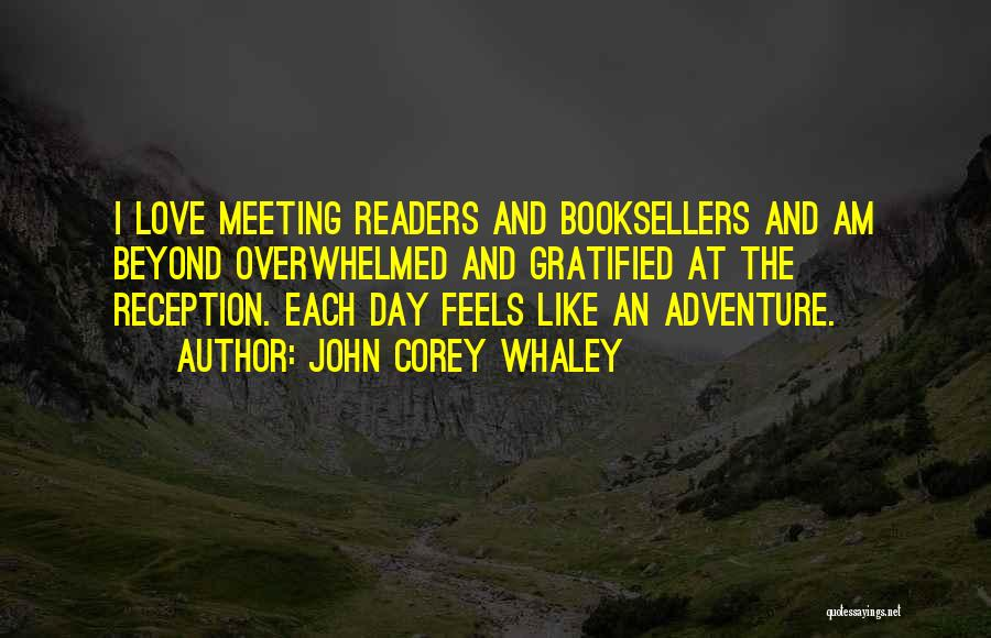 Booksellers Quotes By John Corey Whaley