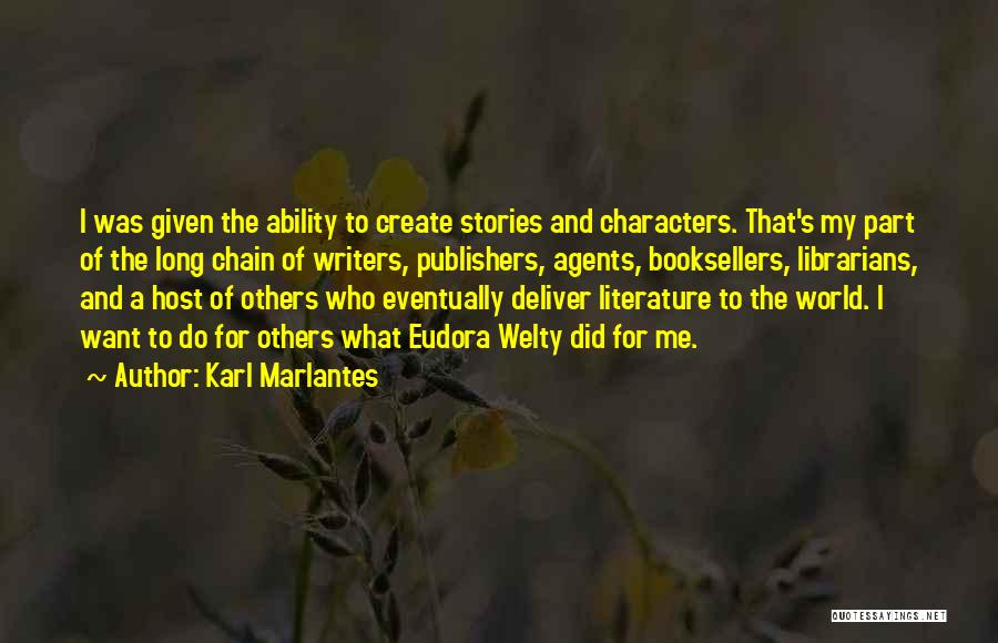 Booksellers Quotes By Karl Marlantes