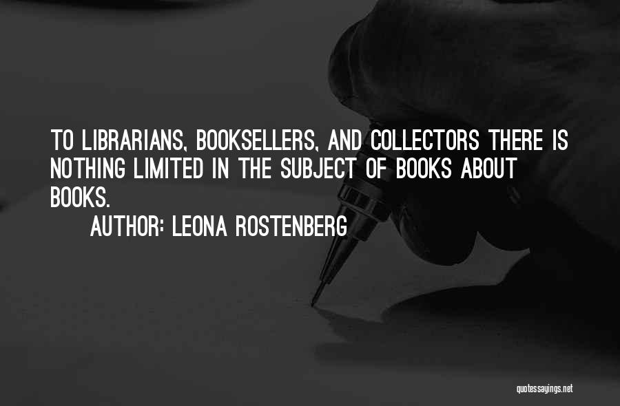 Booksellers Quotes By Leona Rostenberg