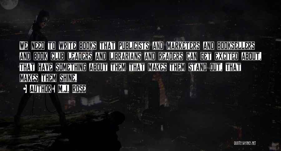 Booksellers Quotes By M.J. Rose