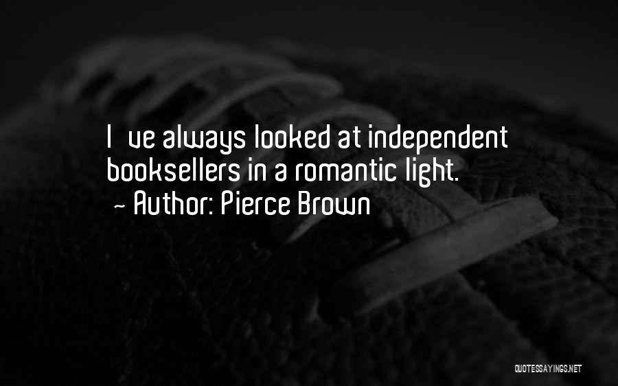 Booksellers Quotes By Pierce Brown